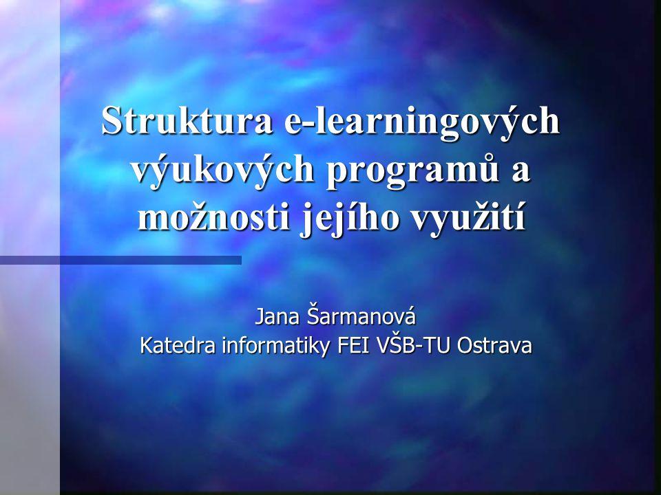 Struktura e-learningových výukových programů a možnosti jejího využití