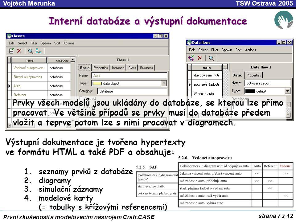 Interní databáze a výstupní dokumentace