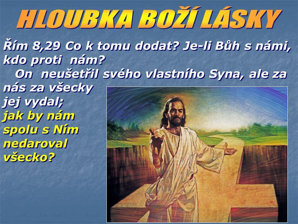 HLOUBKA BOŽÍ LÁSKY