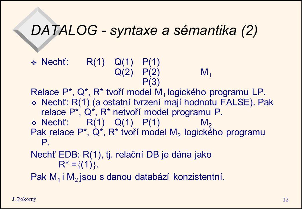 DATALOG - syntaxe a sémantika (2)