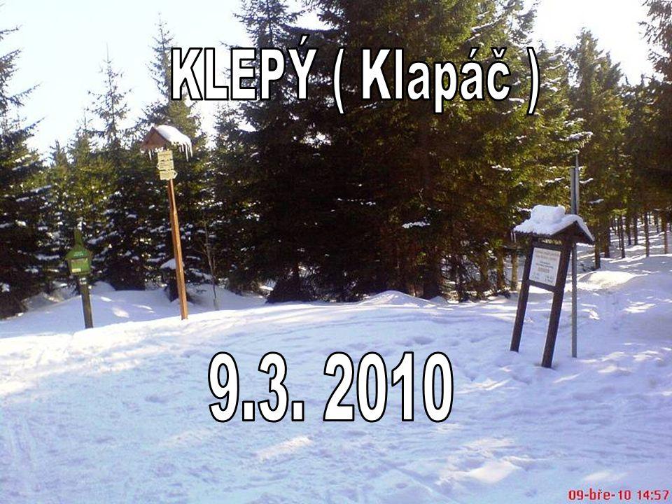 KLEPÝ ( Klapáč ) 9.3. 2010