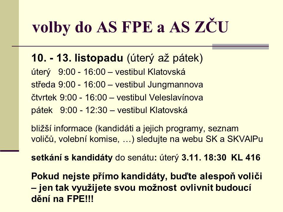 volby do AS FPE a AS ZČU 10. - 13. listopadu (úterý až pátek)