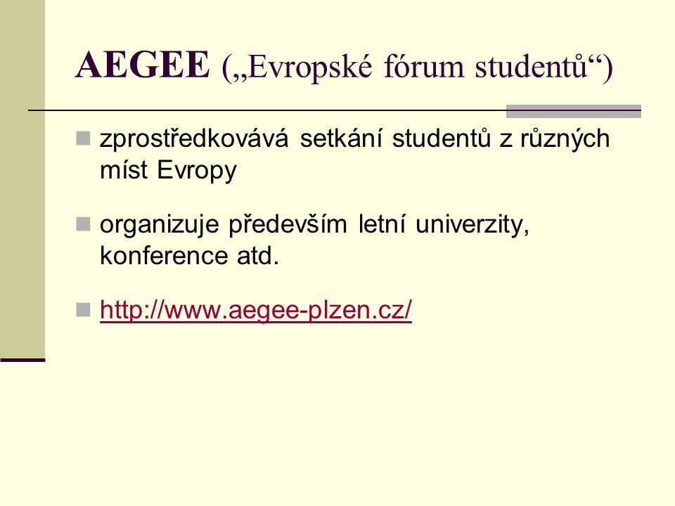 """AEGEE (""""Evropské fórum studentů )"""