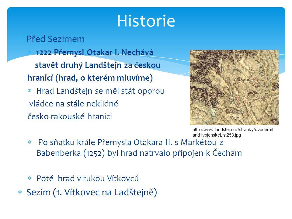 Historie Před Sezimem Sezim (1. Vítkovec na Ladštejně)