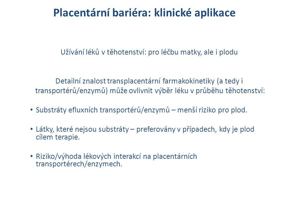 Placentární bariéra: klinické aplikace