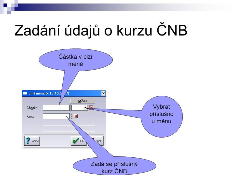 Zadání údajů o kurzu ČNB