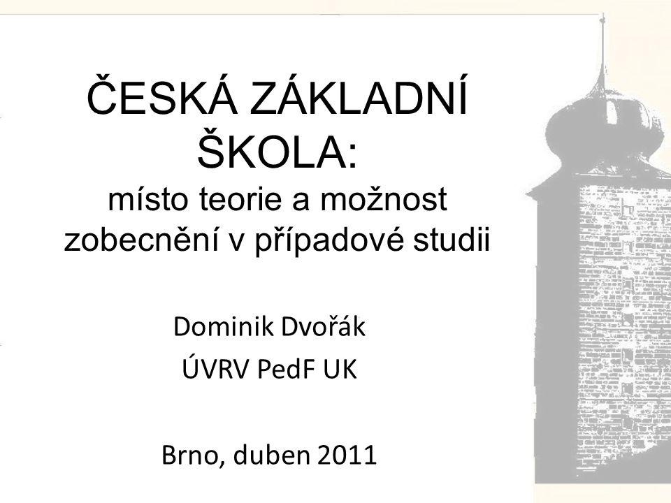 Dominik Dvořák ÚVRV PedF UK Brno, duben 2011