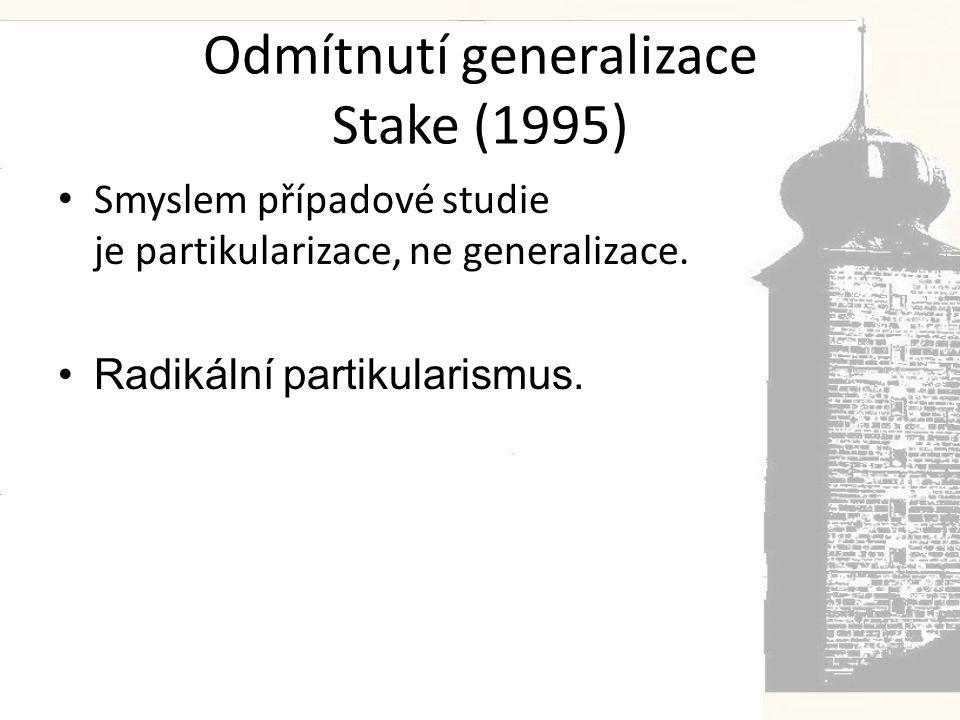 Odmítnutí generalizace Stake (1995)