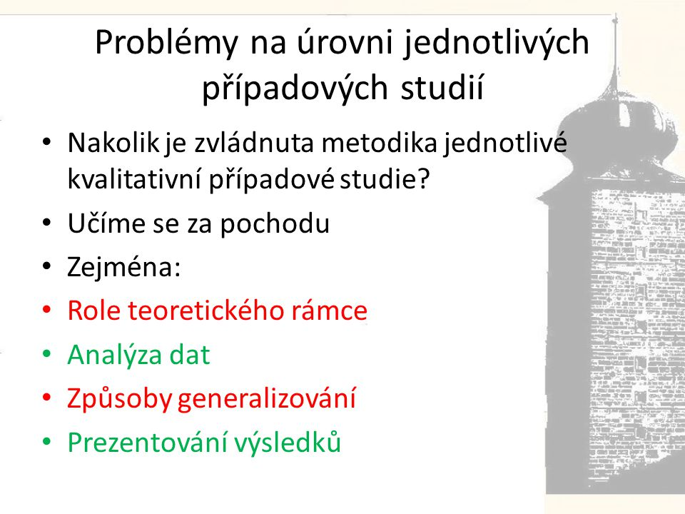 Problémy na úrovni jednotlivých případových studií
