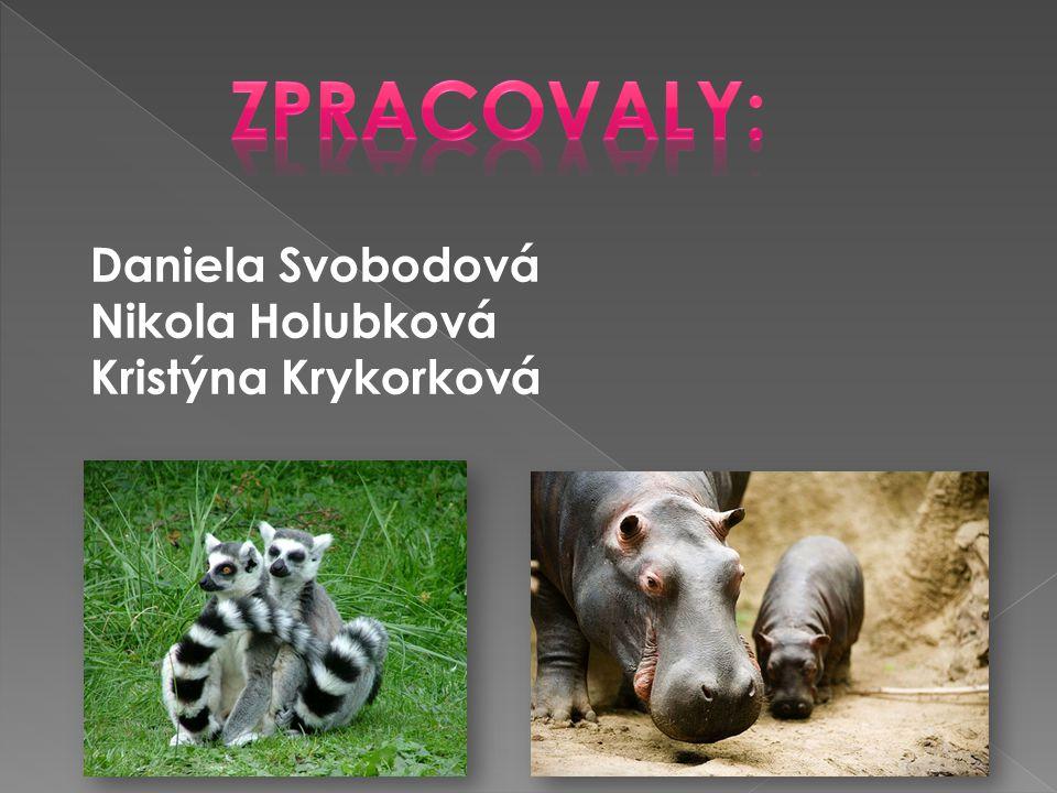 zPRACOVALY: Daniela Svobodová Nikola Holubková Kristýna Krykorková