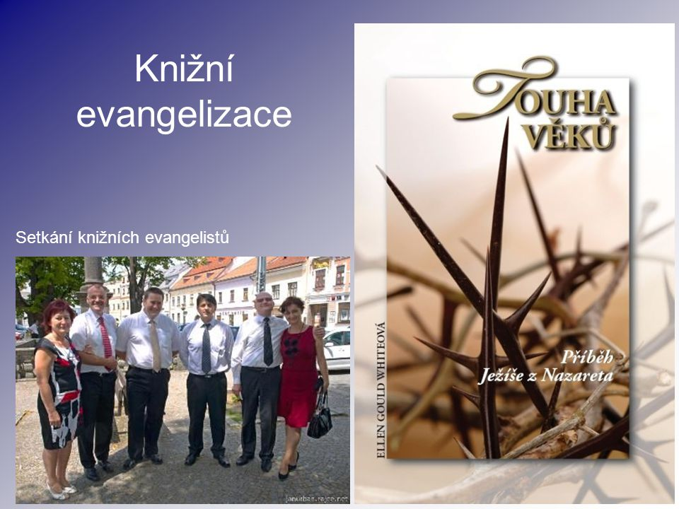 Knižní evangelizace Setkání knižních evangelistů