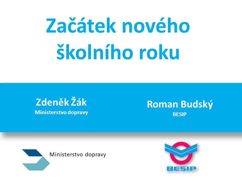 Začátek nového školního roku Zdeněk Žák Ministerstvo dopravy