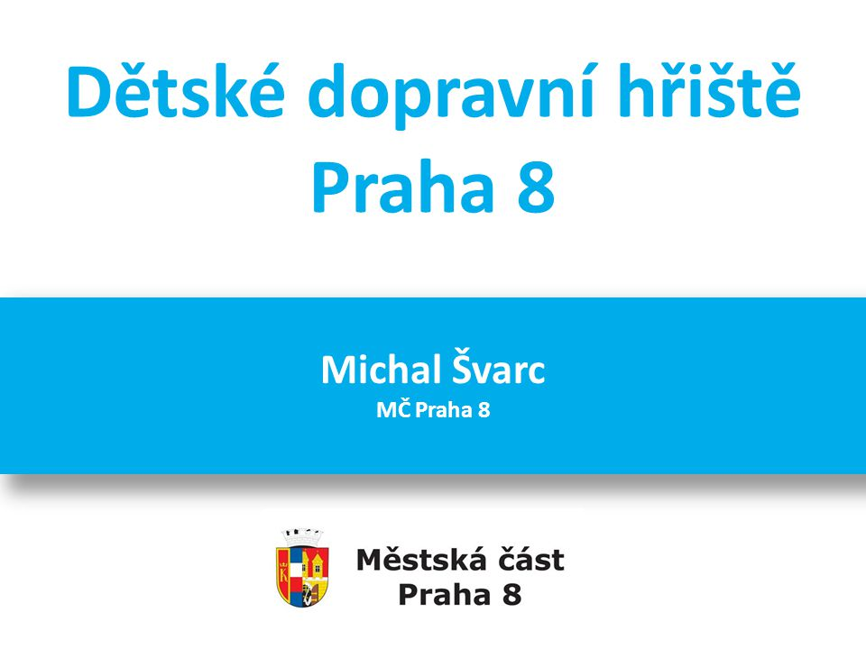 Dětské dopravní hřiště Praha 8