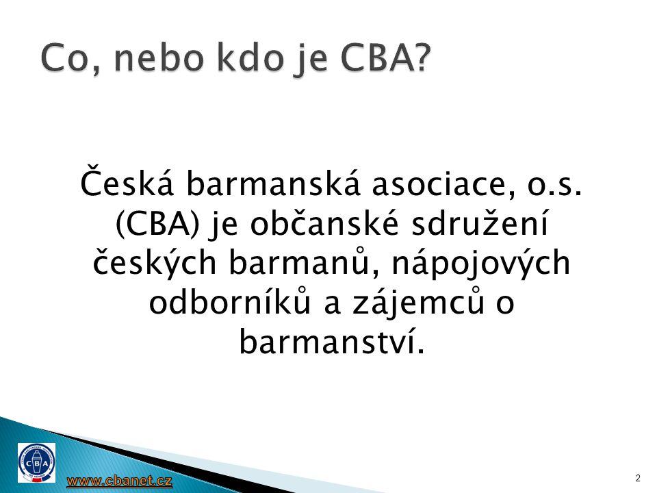 Co, nebo kdo je CBA Česká barmanská asociace, o.s. (CBA) je občanské sdružení českých barmanů, nápojových odborníků a zájemců o barmanství.