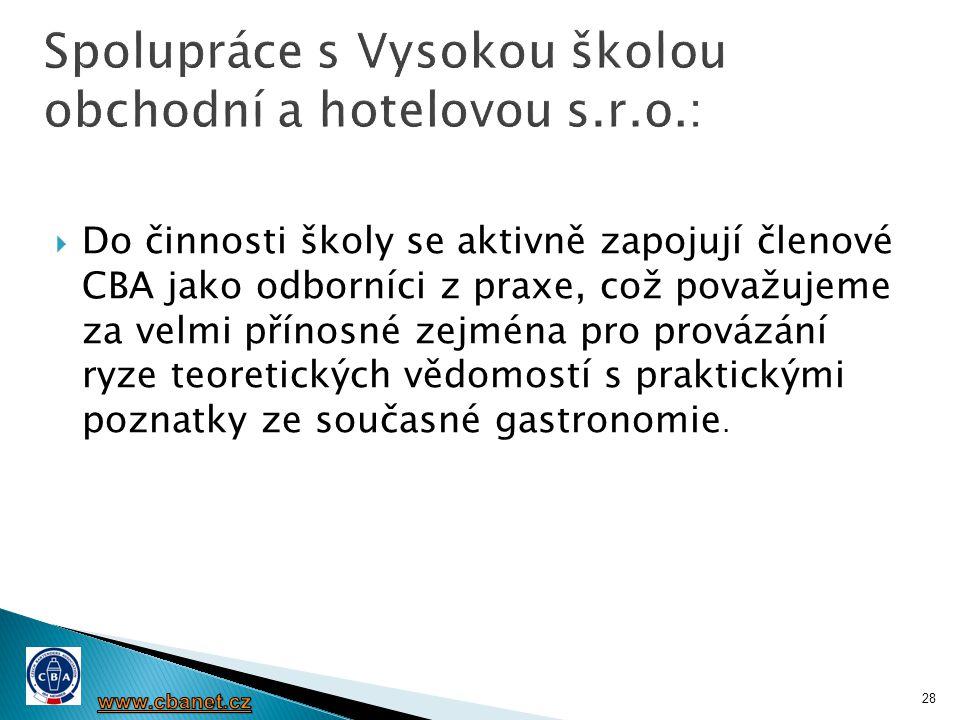Spolupráce s Vysokou školou obchodní a hotelovou s.r.o.: