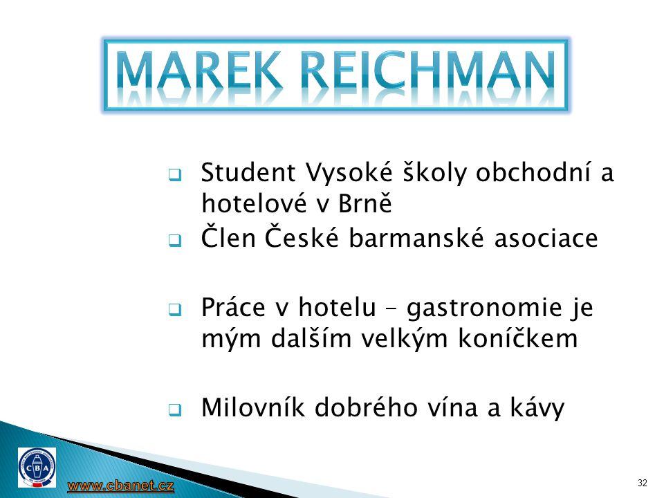 MArek Reichman Student Vysoké školy obchodní a hotelové v Brně