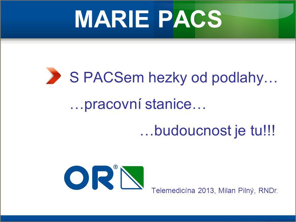 MARIE PACS S PACSem hezky od podlahy… …pracovní stanice…