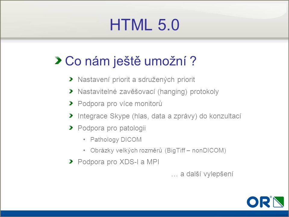 HTML 5.0 Co nám ještě umožní Nastavení priorit a sdružených priorit