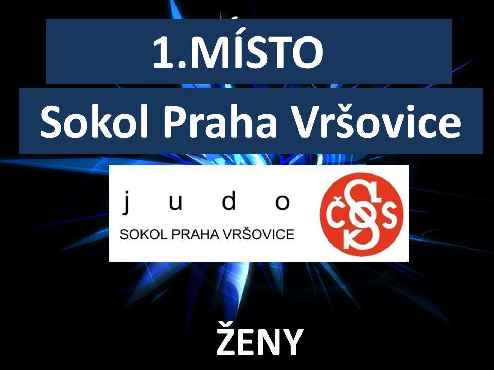 1.MÍSTO Sokol Praha Vršovice