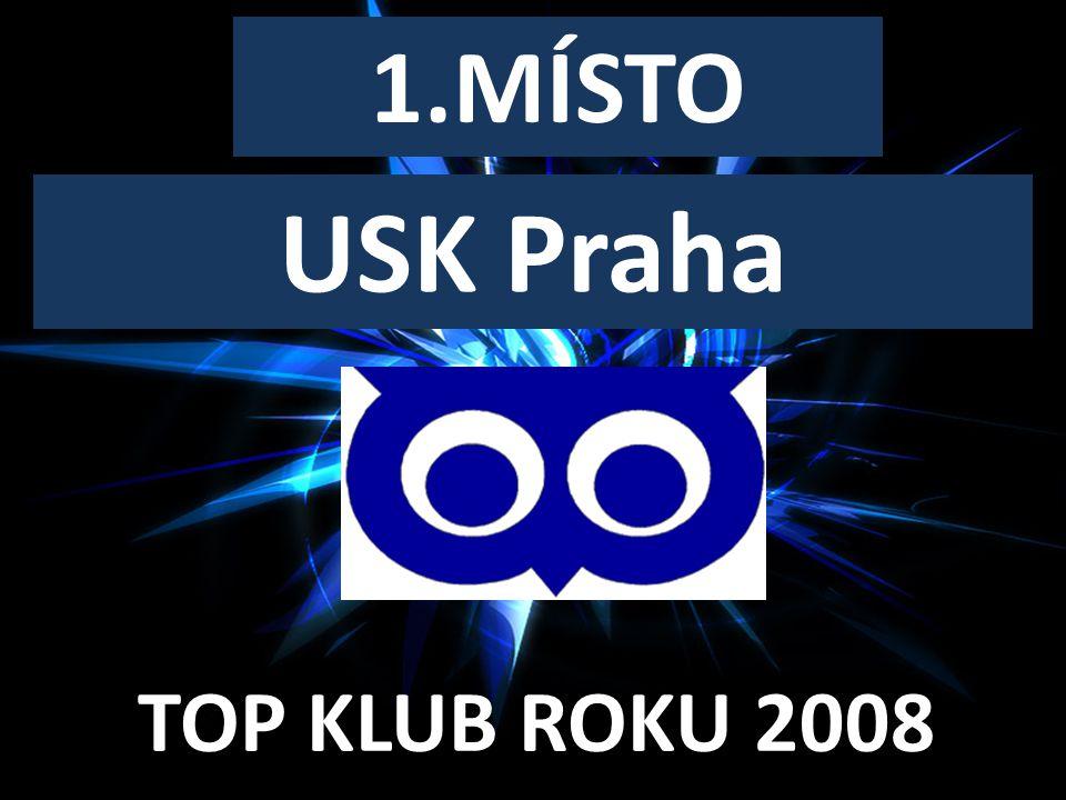 1.MÍSTO USK Praha TOP KLUB ROKU 2008