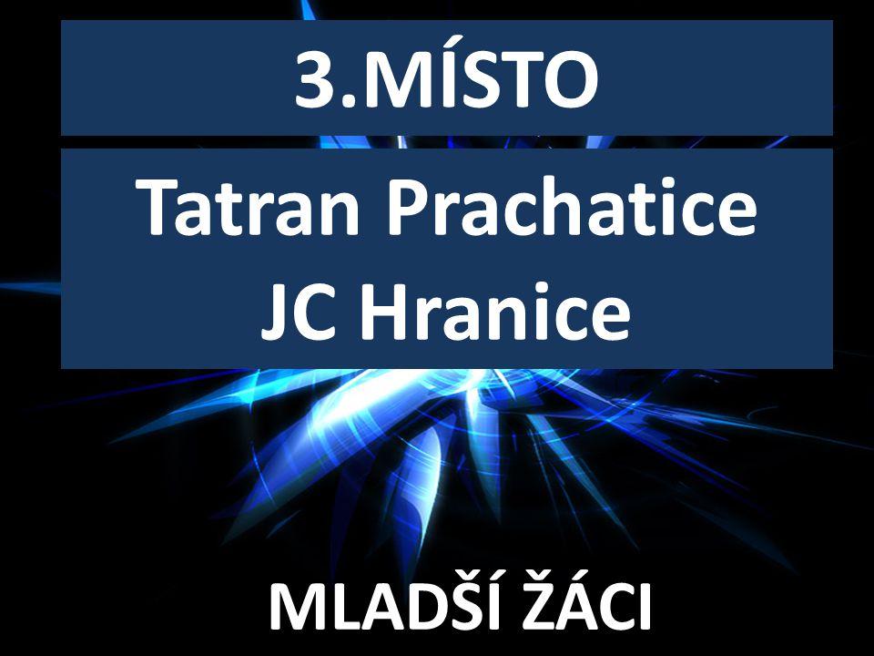 3.MÍSTO Tatran Prachatice JC Hranice