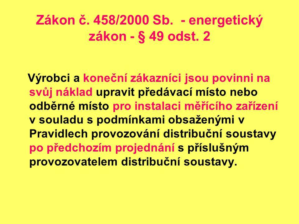 Zákon č. 458/2000 Sb. - energetický zákon - § 49 odst. 2