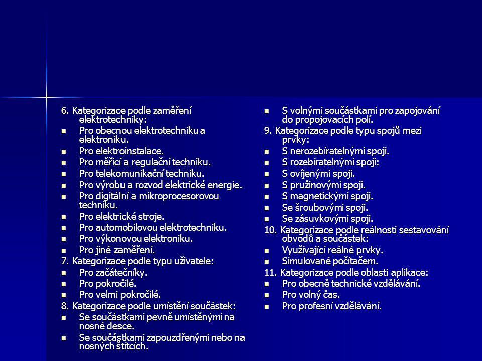 6. Kategorizace podle zaměření elektrotechniky: