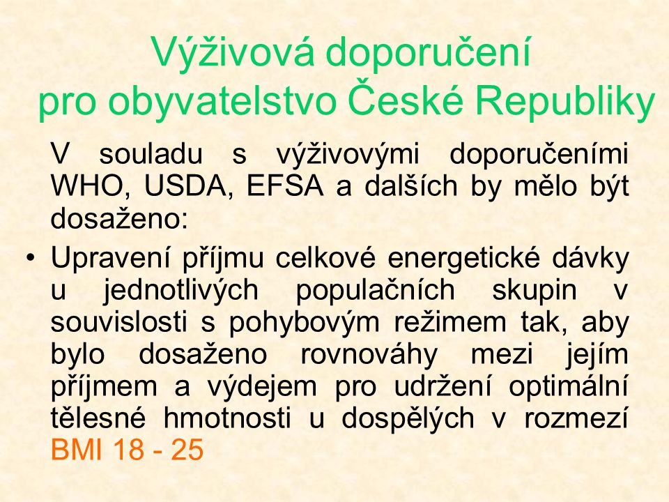 Výživová doporučení pro obyvatelstvo České Republiky