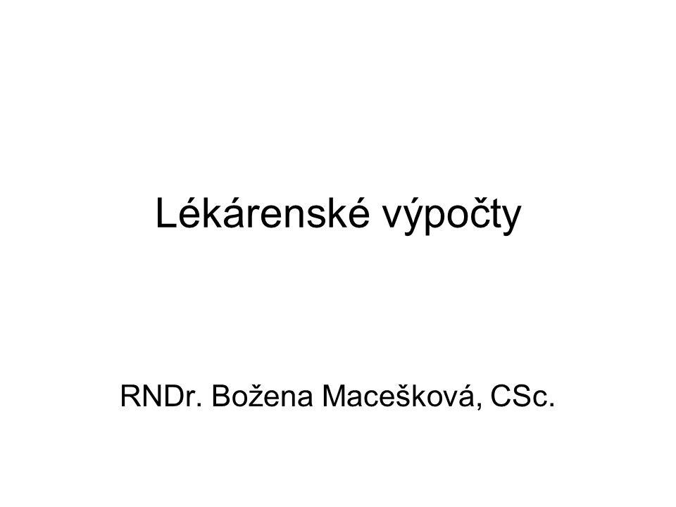 RNDr. Božena Macešková, CSc.