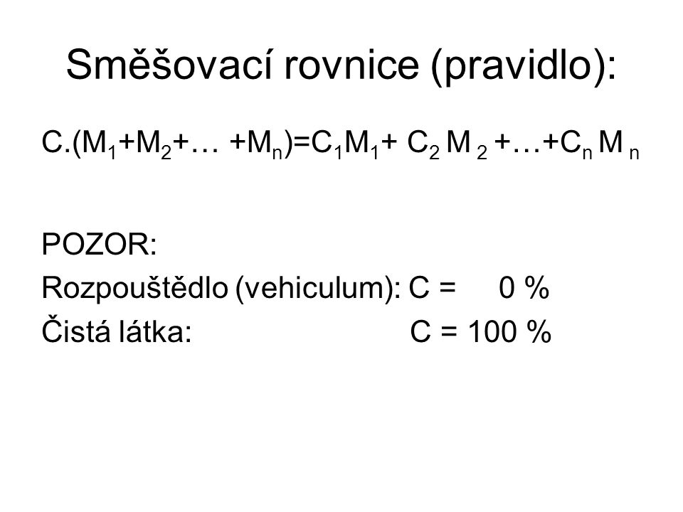Směšovací rovnice (pravidlo):