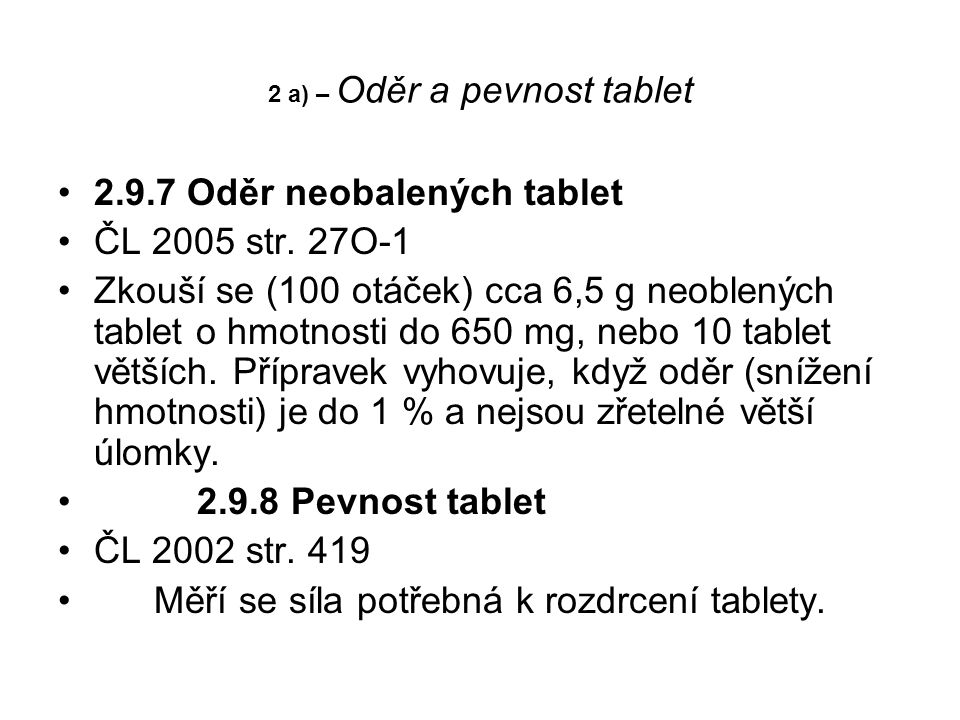 2 a) – Oděr a pevnost tablet