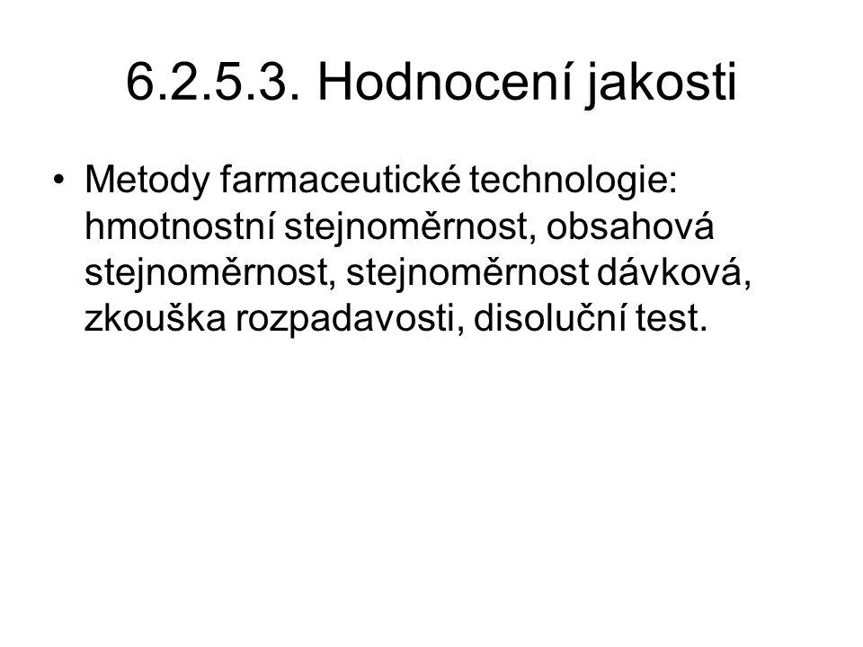 6.2.5.3. Hodnocení jakosti