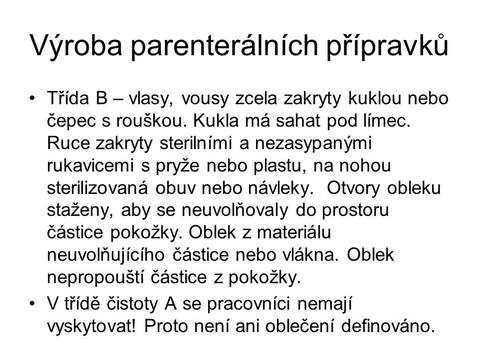Výroba parenterálních přípravků