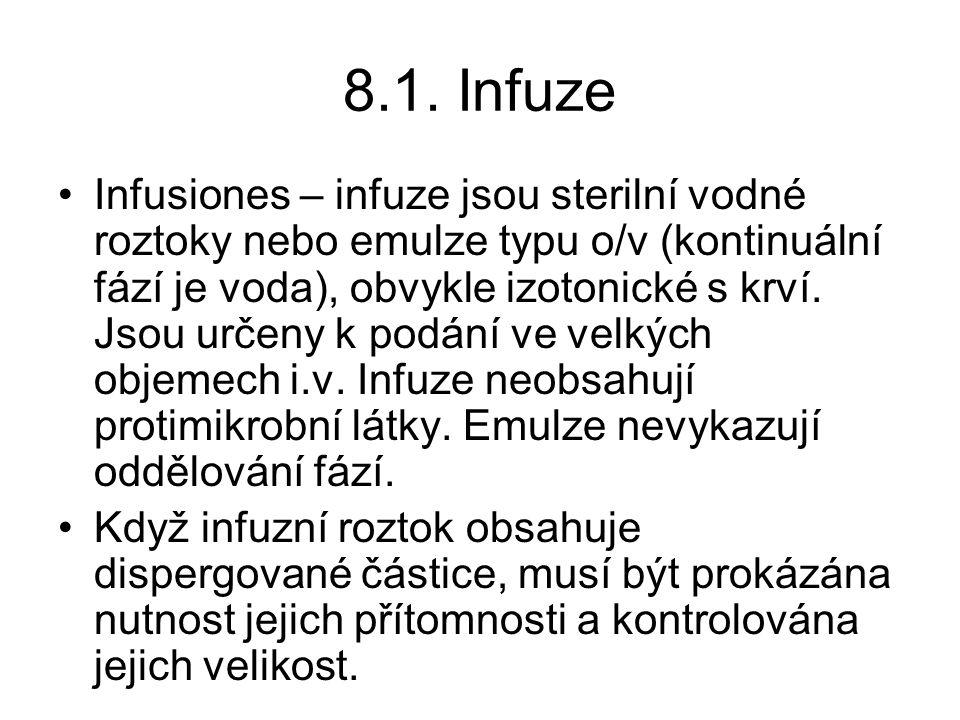 8.1. Infuze