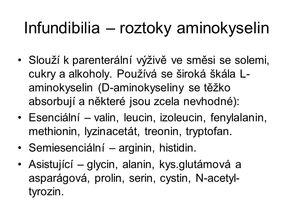 Infundibilia – roztoky aminokyselin