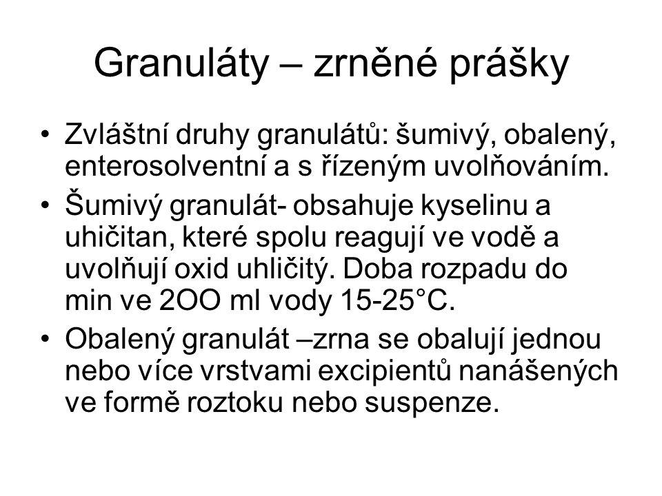 Granuláty – zrněné prášky