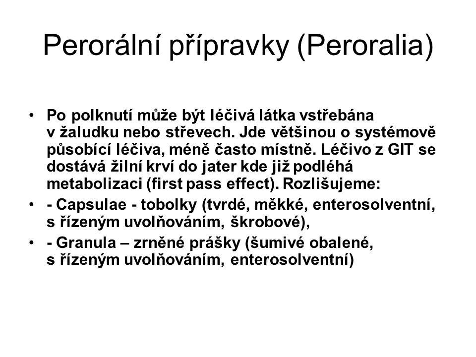 Perorální přípravky (Peroralia)