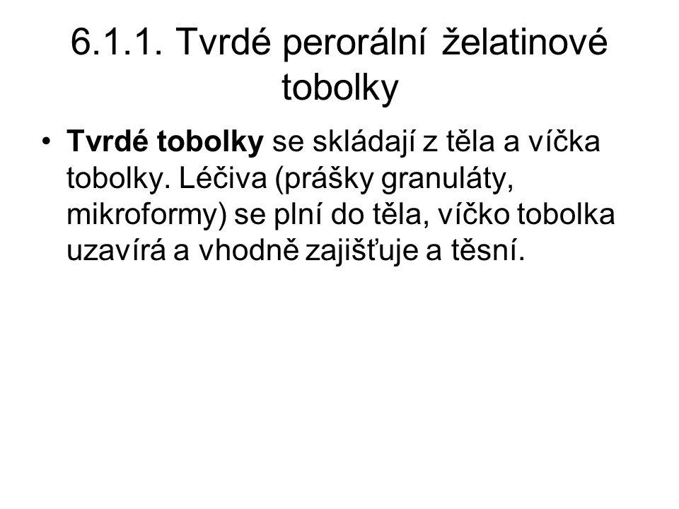 6.1.1. Tvrdé perorální želatinové tobolky
