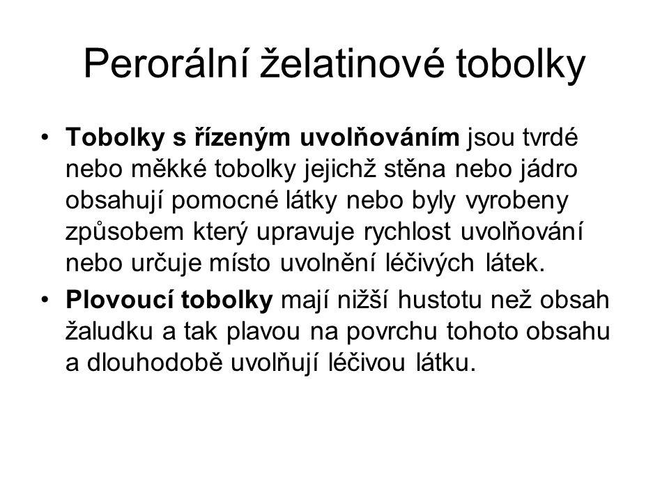 Perorální želatinové tobolky
