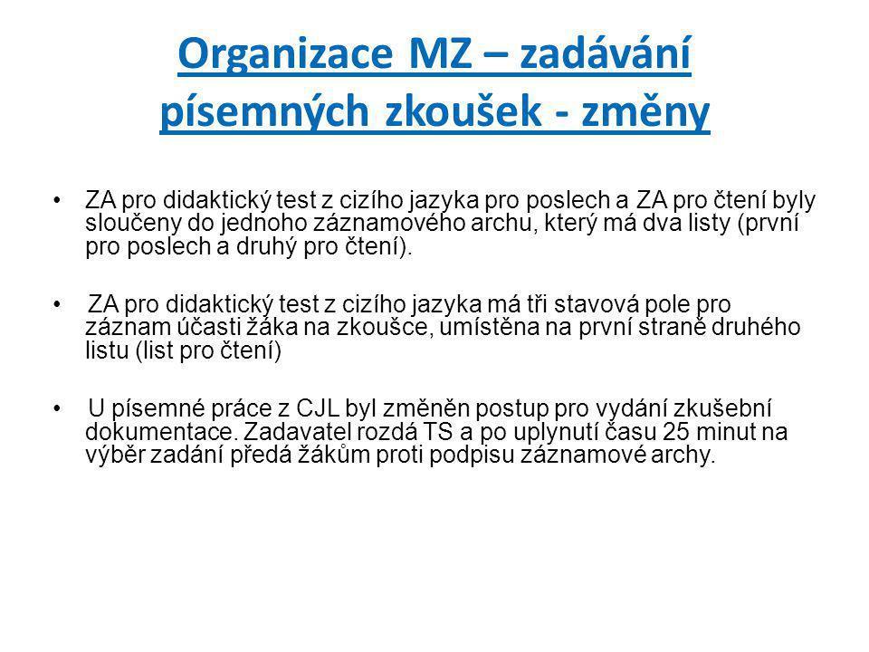 Organizace MZ – zadávání písemných zkoušek - změny