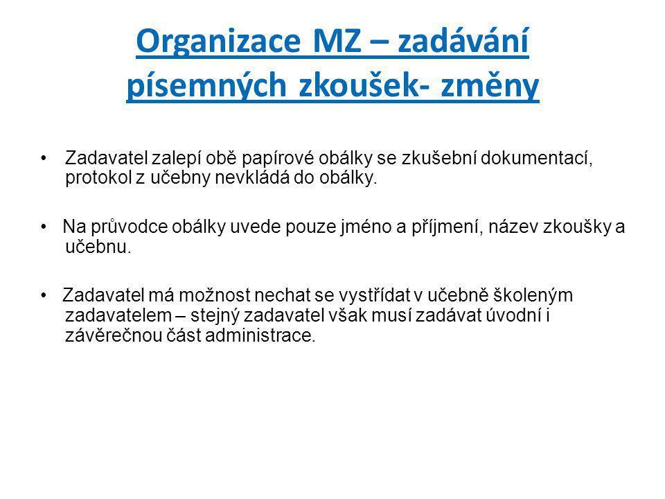 Organizace MZ – zadávání písemných zkoušek- změny