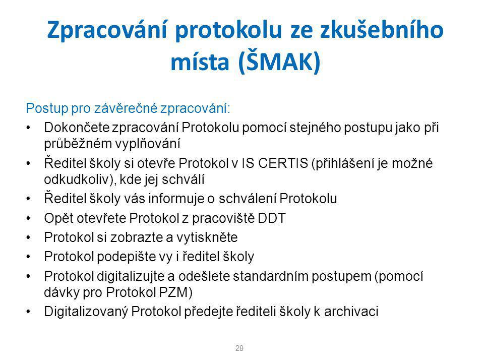 Zpracování protokolu ze zkušebního místa (ŠMAK)