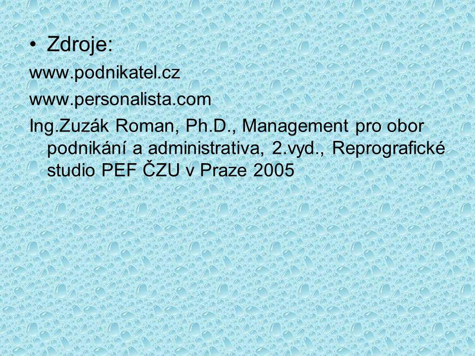 Zdroje: www.podnikatel.cz www.personalista.com
