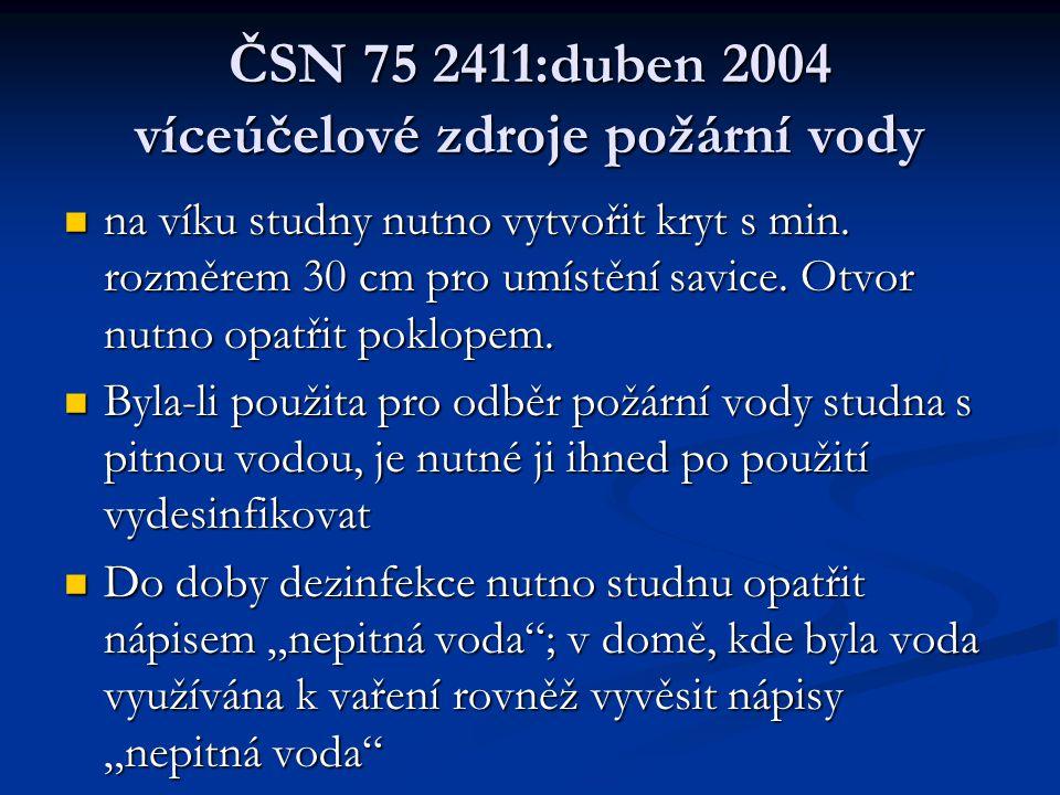 ČSN 75 2411:duben 2004 víceúčelové zdroje požární vody