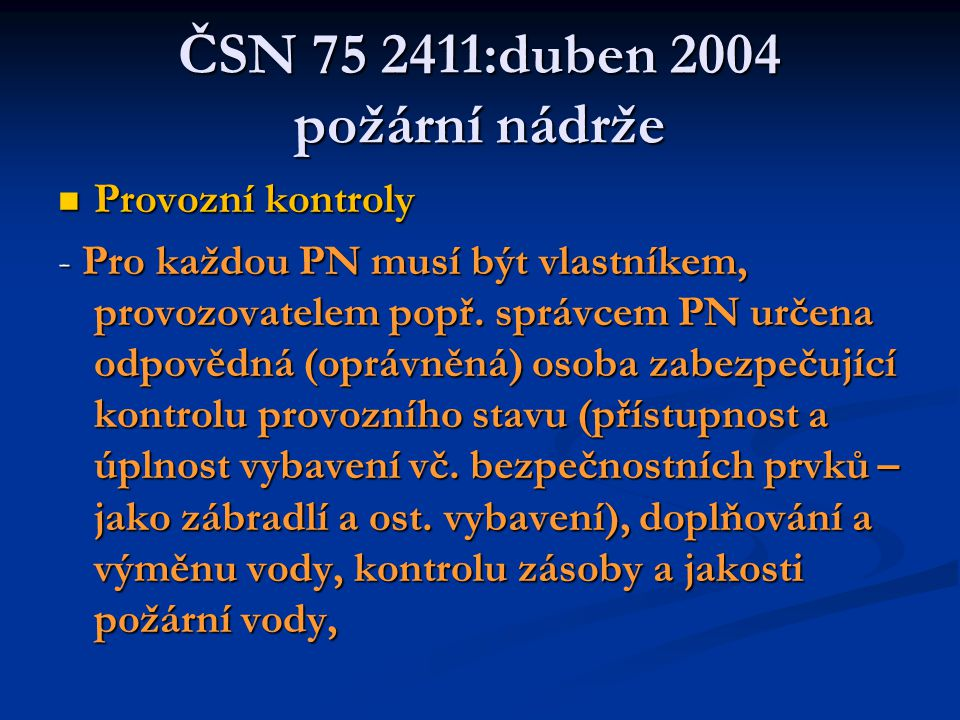 ČSN 75 2411:duben 2004 požární nádrže