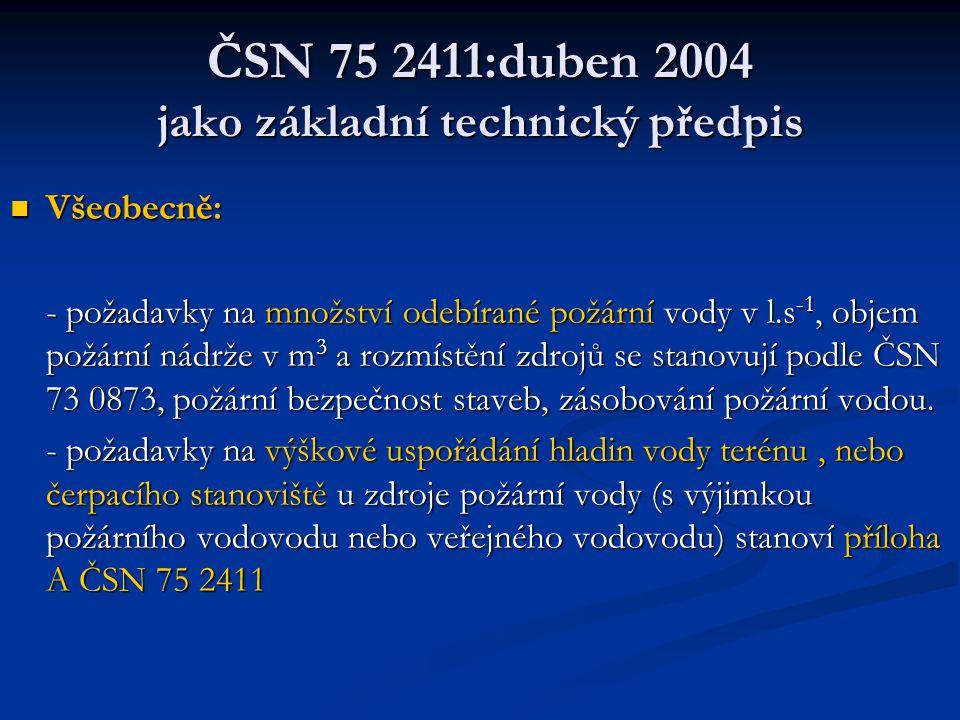 ČSN 75 2411:duben 2004 jako základní technický předpis