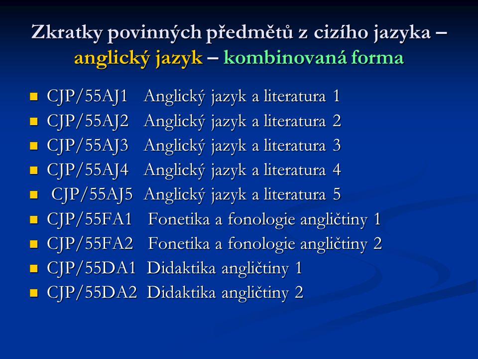 Zkratky povinných předmětů z cizího jazyka – anglický jazyk – kombinovaná forma
