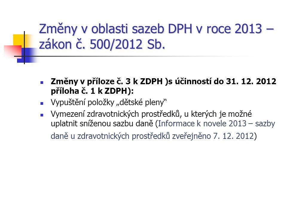Změny v oblasti sazeb DPH v roce 2013 –zákon č. 500/2012 Sb.