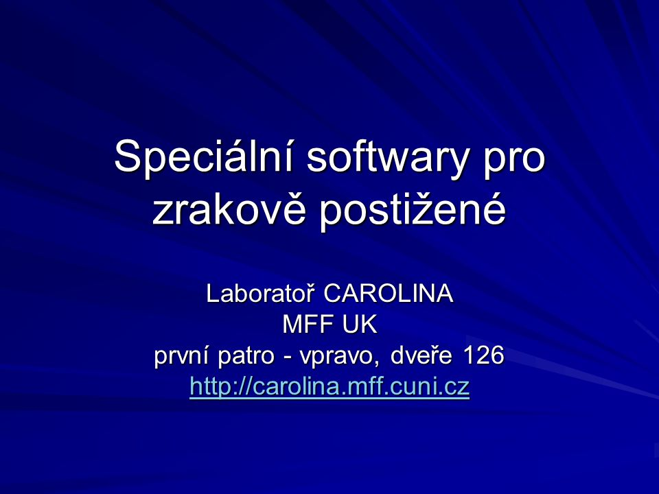 Speciální softwary pro zrakově postižené