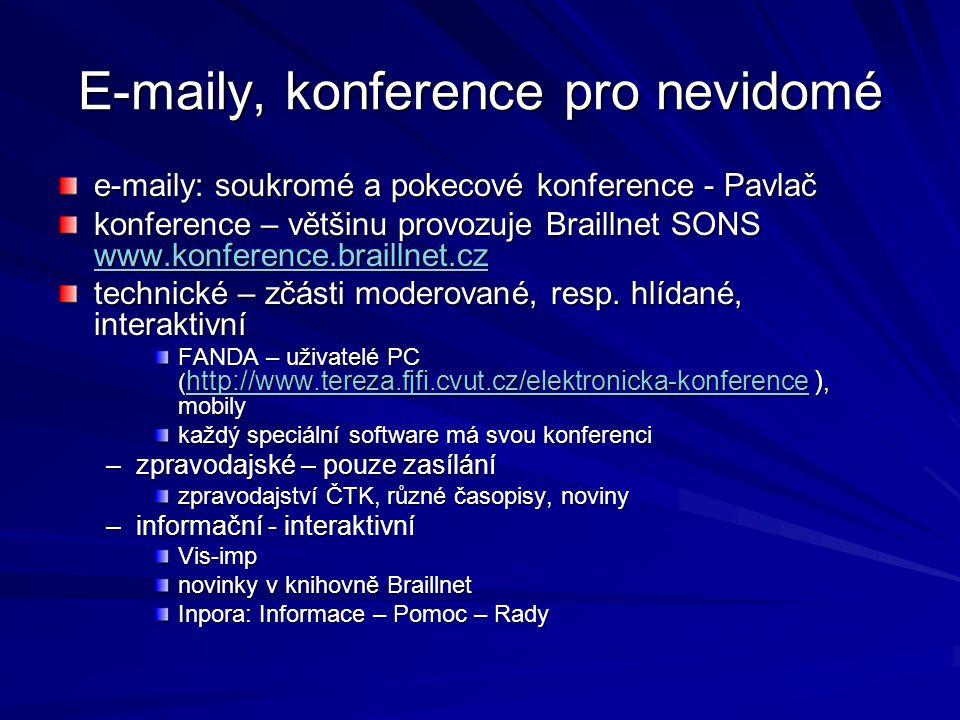 E-maily, konference pro nevidomé